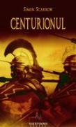 Centurionul - Simon Scarrow