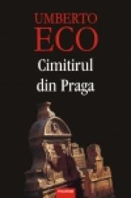 Cimitirul din Praga - Umberto Eco