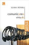 Comunicarea virtuala - Ileana Rotaru