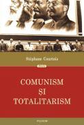 Comunism si totalitarism - Stephane Courtois