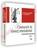 Contractele de comert international - 2007 - Liviu-Narcis Pirvu  , Dumitru A. P. Florescu