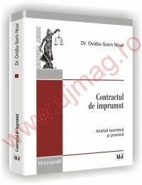 Contractul de imprumut - analiza teoretica si practica - Ovidiu-Sorin Nour