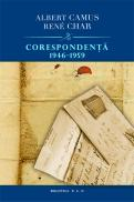 Corespondenta 1946 - 1959 - Albert Camus Rene Char