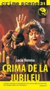 Crima de la Jubileu (crime scene 31) - Lucia Verona