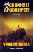Cronicile Apocalipsei: Vindecatoarea - Rebecca Levene
