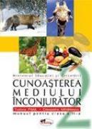 Cunoasterea mediului - manual, clasa a II-a - Cleopatra Mihailescu , Tudora Pitila