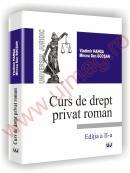 Curs de drept privat roman - Editia a II-a - Vladimir Hanga  , Mircea Dan Bob