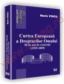 Curtea Europeana a Drepturilor Omului - 50 de ani de existenta (1959-2009) - Marin Voicu