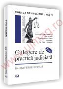 Curtea de Apel Bucuresti - Culegere de practica judiciara 2005 - in materie civila - Andreia-Liana Constanda  , Florica Cotta  , Claudiu-Marius Toma