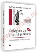 Curtea de Apel Bucuresti - Culegere de practica judiciara 2005 - in materie comerciala - Minodora Condoiu  , Cosmin-Horia Mihaianu  , Mirela Politeanu  , Roxana Popa