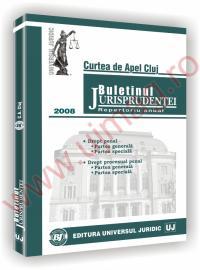Curtea de Apel Cluj. Buletinul jurisprudentei in materie penala 2008 - ***