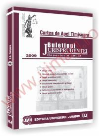 Curtea de Apel Timisoara. Buletinul jurisprudentei 2009 - ***