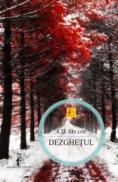 Dezghetul - A. D. Miller