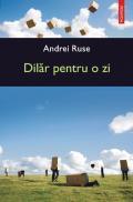 Dilar pentru o zi - Andrei Ruse