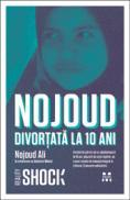 Divortata la 10 ani - Nojoud Ali, in colab. cu Delphine Minoui
