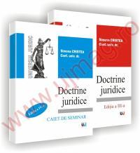 Doctrine juridice - curs - editia a III-a si caiet de seminar - editia a IV-a - Simona Cristea
