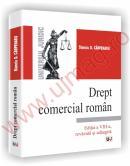 Drept comercial roman - Editia a VIII-a, revazuta si adaugita - Stanciu D. Carpenaru