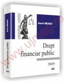 Drept financiar public -2009 - Aurel Neagu