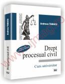 Drept procesual civil. Curs universitar. Editia a III-a revazuta si adaugita - Andreea Tabacu