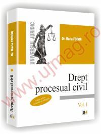 Drept procesual civil. Vol.I. Editia a II-a - Maria Fodor