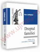 Dreptul familiei - Editia a II-a, emendata si actualizata - Dan Lupascu