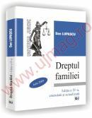 Dreptul familiei - Editia a IV-a, amendata si actualizata - Dan Lupascu