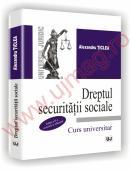 Dreptul securitatii sociale - Editia a II-a - Alexandru Ticlea