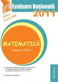 Evaluare Nationala 2011 - Matematica - Petrus Alexandrescu (coord.)