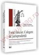 Fond funciar. Culegere de jurisprudenta - Denisa Livia Baldean, Gabriela Cristina Frentiu