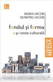 Fondul si forma - Maria Iacob Dumitru Iacob