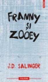 Franny si Zooey (editia 2011) - J. D. Salinger