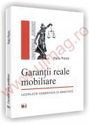 Garantii reale mobiliare - legislatie comentata si adnotata - Radu Rizoiu