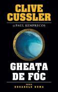 Gheata de foc - Clive Cussler, Paul Kemprecos
