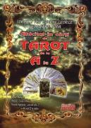 Ghicitul in carti de Tarot de la A la Z - Lorincz Miu Tiberiu George, Georgiana Popa