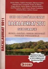 Ghid de pregatire pentru BACALAUREAT 2011 - GEOGRAFIE - ***