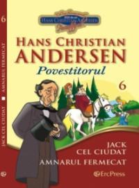 Hans Christian Andersen nr. 6 - Jack cel ciudat -