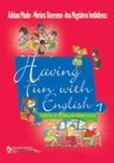 Having fun with english - vol. 1, clasele I-IV - Adriana Maxim , Mariana Stoenescu , Ana Magdalena Iordachescu