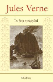In fata steagului - Nr. 1 - Jules Verne
