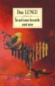 In iad toate becurile sint arse - Dan Lungu