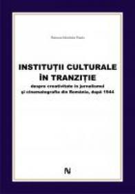 Institutii culturale in tranzitie - Raluca-Nicoleta Radu
