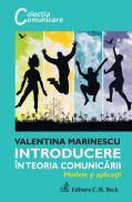 Introducere in teoria comunicarii   Modele si aplicatii - Marinescu Valentina