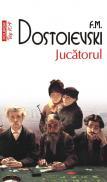 Jucatorul (editia 2011) - F. M. Dostoievski