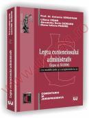 Legea contenciosului administrativ - (legea nr. 554/2004) cu modificarile si completarile la zi - Liliana Visan  , Diana-Iuliana Pasare  , Antonie Iorgovan  , Alexandru-Sorin Ciobanu