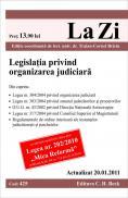 Legislatia privind organizarea judiciara (actualizat la 20.01.2011). Cod 425 - Editie coordonata de lect. univ. dr. Traian-Cornel Briciu