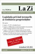 Legislatia privind terenurile si restituirea proprietatilor (actualizat la 5.01.2011). Cod 421 - Editie coordonata si prefatata de judecator Viorel Terzea