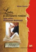 Limba si literatura romana, teste pentru Evaluarea Nationala 2011 - Silvian Floarea