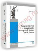 Managementul ordinii si sigurantei publice in transporturile feroviare, navale si aeriene - Sorin Gifei