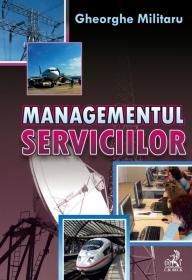 Managementul serviciilor - MILITARU Gheorghe