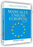 Manualul uniunii europene. Editia a III-a - Augustin Fuerea