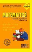 Matematica. Exercitii si probleme. Clasa a V-a, semestrul II 2010-2011 - Gheorghe Drugan, Ion Ghica, Cornel Moroti, Marius Giurgiu